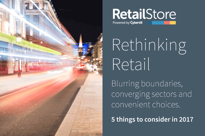 Omni-channel Retailing. Blurring boundaries, converging sectors and convenient choices. 5 things to consider in 2017.