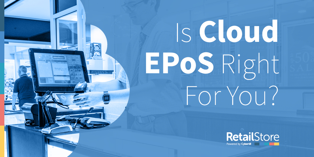 Is Cloud EPoS Right for You?